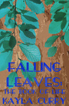 Falling Leaves: The Book of Life (A Short Story)