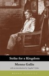 Strike for a Kingdom by Menna Gallie