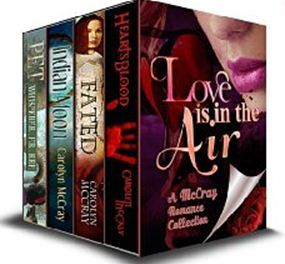 Love is in the Air (A McCray Romance Collection)