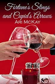 Free online download Fortune's Slings and Cupid's Arrows PDB by Ari McKay