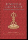 Essence of Clear Light: An Overview of the Secret Commentary Thorough Dispelling of Darkness Throughout the Ten Directions Entitled Essence of Clear Light