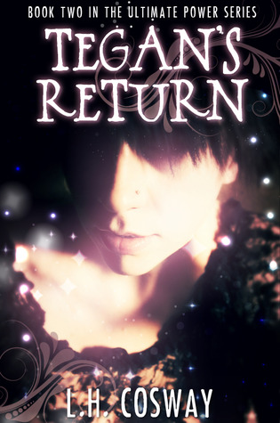 Tegan's Return (The Ultimate Power, #2)