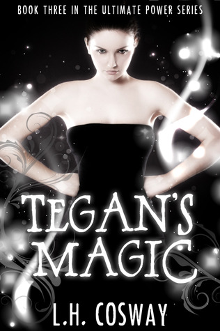 Tegan's Magic (The Ultimate Power, #3)