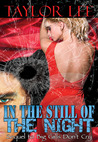 In The Still Of the Night (Blonde Barracuda, #2)