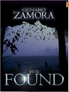 The Found by Genaro L. Zamora