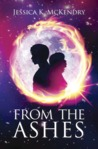 From the Ashes by Jessica K. McKendry