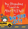 My Grandma Could do Anything in New York City!