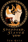 Shepherd, Slave, and Vow