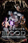 Blood (The Brotherhood, #1)