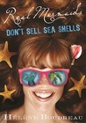 Real Mermaids Don't Sell Sea Shells (Real Mermaids, #4)