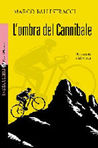 L'ombra del cannibale by Marco Ballestracci