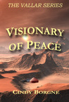 Visionary of Peace (Vallar Series Book 2)