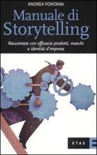 Manuale di storytelling by Andrea Fontana