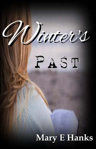 Get Winter's Past (2nd Chance #1) PDF by Mary E. Hanks