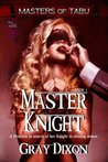 Master Knight by Gray Dixon
