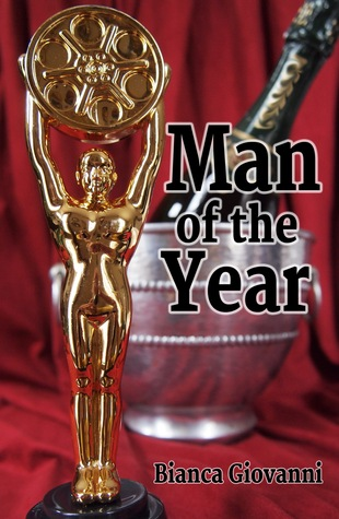 (2013 self-pub) Man of the Year (Vice, Virtue & Video #1.5)