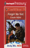 Forget Me Not (Rocky Mountain Rescue #1)