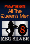 All the Queen's Men (Fantasy Heights, #8)