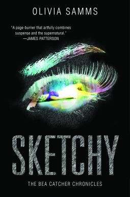 Sketchy (Bea Catcher Chronicles, #1)