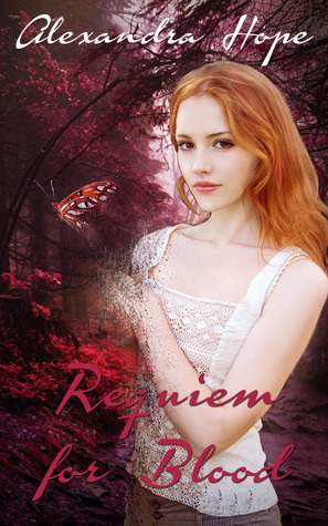 Requiem for Blood by Alexandra Hope