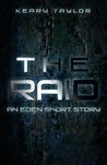 The Raid: An Eden Short Story (The Eden Trilogy, #0.6)
