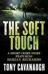 The Soft Touch (Darian Richards, #1.5)