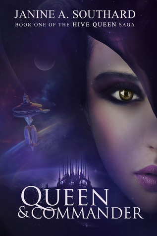 Queen &amp; Commander (Hive Queen Saga #1)