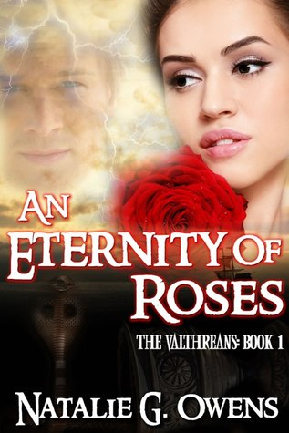 An Eternity of Roses by Natalie G. Owens