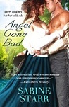 Angel Gone Bad (Gone Bad, #2)