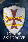 Immortal Protector (The Curse of the Templars, #2.5)