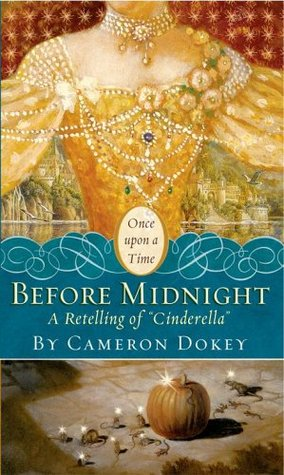 "Before Midnight: A Retelling of ""Cinderella"""