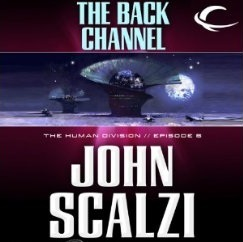 The Back Channel by John Scalzi
