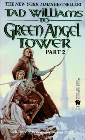 To Green Angel Tower, Part 2 (Memory, Sorrow, and Thorn, #3)