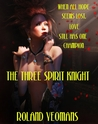 THE THREE SPIRIT KNIGHT (The Legend of Victor Standish #4)