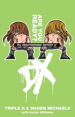 The Unauthorized History of DX: Are You Ready