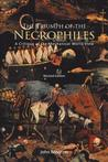The Triumph of the Necrophiles: A Critique of the Mechanical World View
