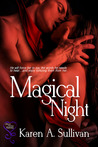 Magical Night by Karen A. Sullivan