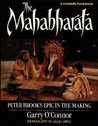 The Mahabharata: Peter Brook's Epic in the Making