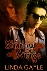 A Shadow of Wings by Linda Gayle