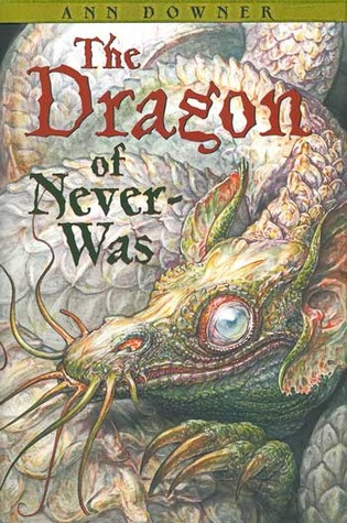 The Dragon of Never-Was by Ann Downer-Hazell