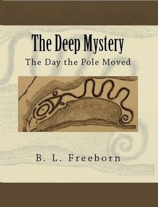 The Deep Mystery by B.L. Freeborn