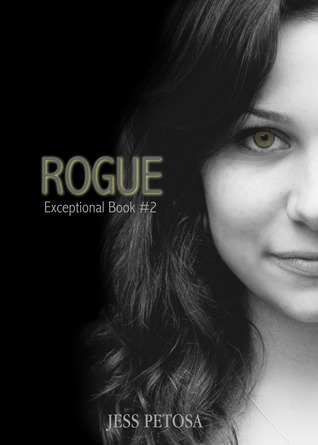 Rogue (Exceptional, #2)