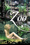 Zoo (The Enclosure Chronicles, #1)