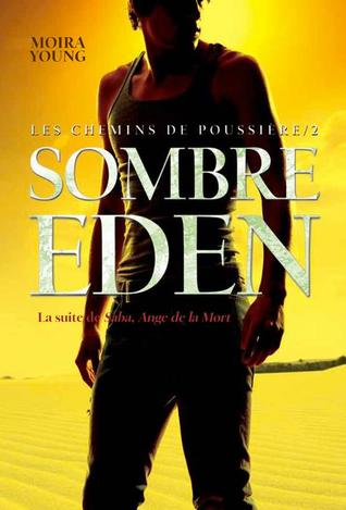 Sombre Eden by Moira Young