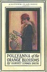 Pollyanna of the Orange Blossoms (Pollyanna, #3)