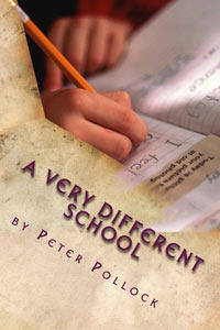 A Very Different School by Peter   Pollock