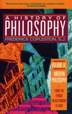 A History of Philosophy 6 by Frederick Charles Copleston
