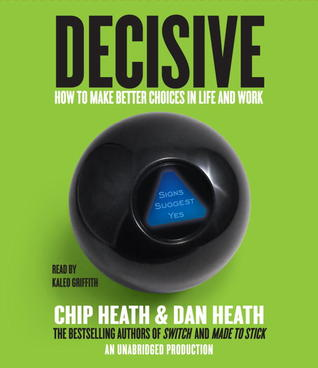 Free online download Decisive: How to Make Better Choices in Life and Work PDB