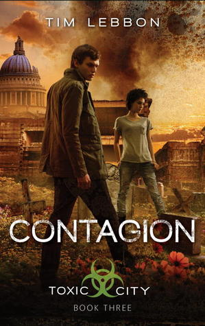 Read online Contagion (Toxic City #3) CHM