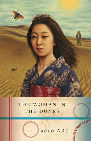 The Woman in the Dunes by Kōbō Abe